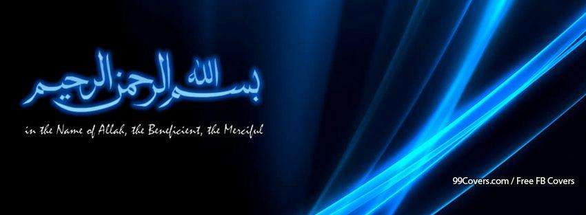 Facebook Cover Photos - In The Name Of Allah Facebook Cover Photos