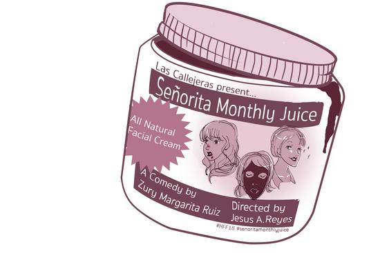 Hollywood Fringe - señorita monthly juice