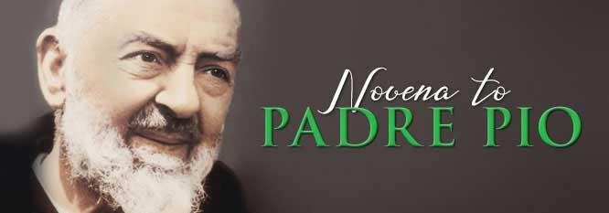 Novena to Saint Pio of Pietrelcina (Feast September 23) The