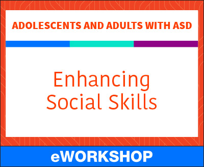 Adolescents and Adults With ASD Enhancing Social Skills