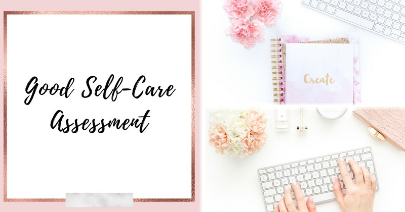 Good Self-Care Assessment