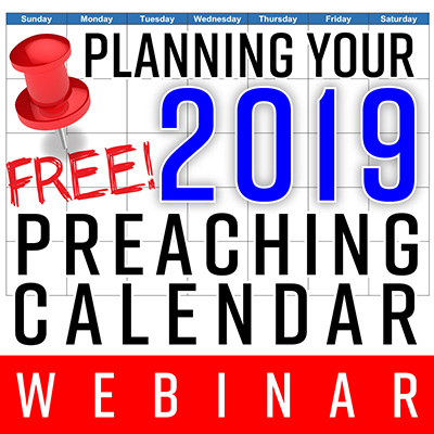 FREE Planning Your Preaching Calendar Webinar - Starts Today