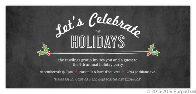 Holly Chalkboard Celebration Business Holiday Party Invitation
