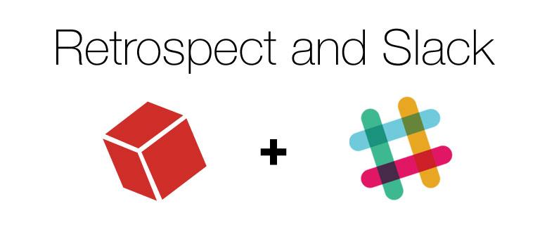Retrospect Blog How to Integrate Retrospect with Slack