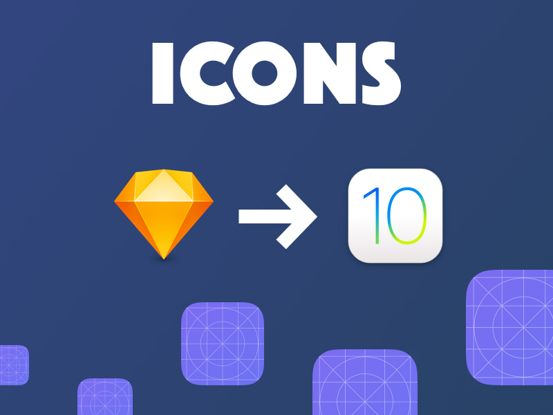 iOS 10 App Icon Template for Sketch - Freebie Supply - iphone app icon template