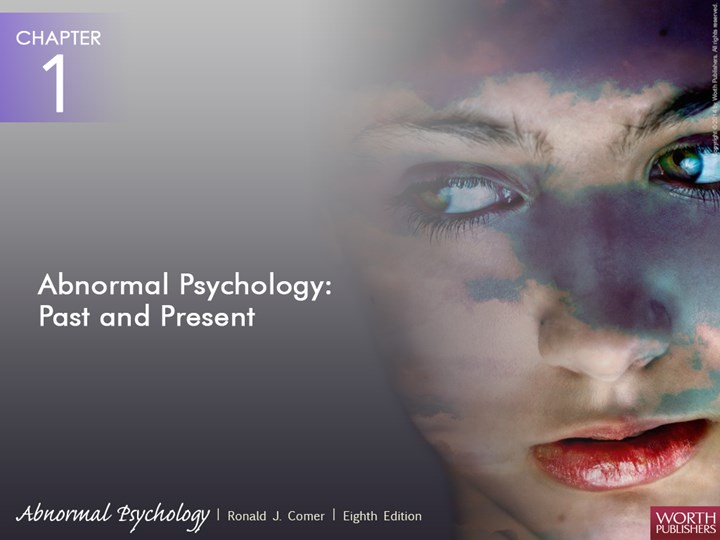PPT \u2013 Comer, Abnormal Psychology, 8th edition PowerPoint