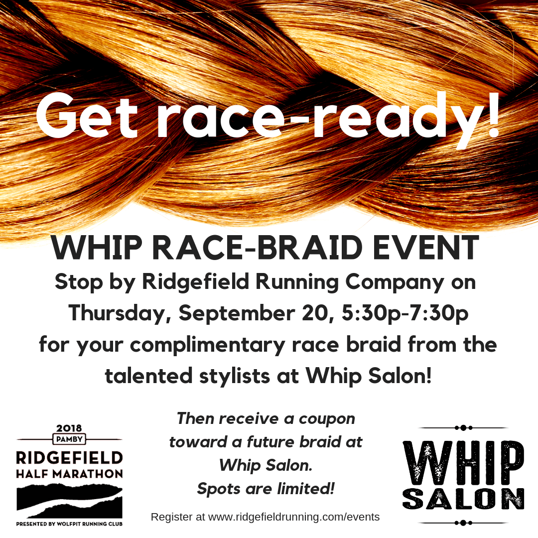 Salon But Promo Get Race Ready At The Whip Salon Braid Event At Ridgefield Running