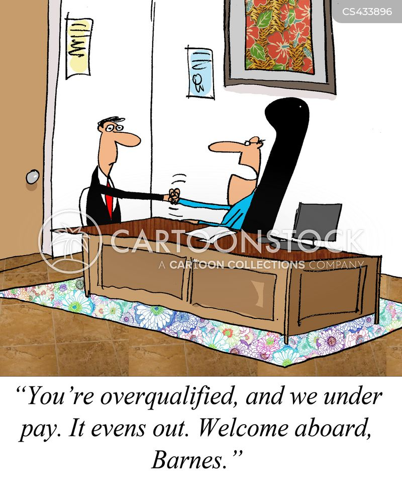 Over-qualified Cartoons and Comics - funny pictures from CartoonStock - overqualified for the job