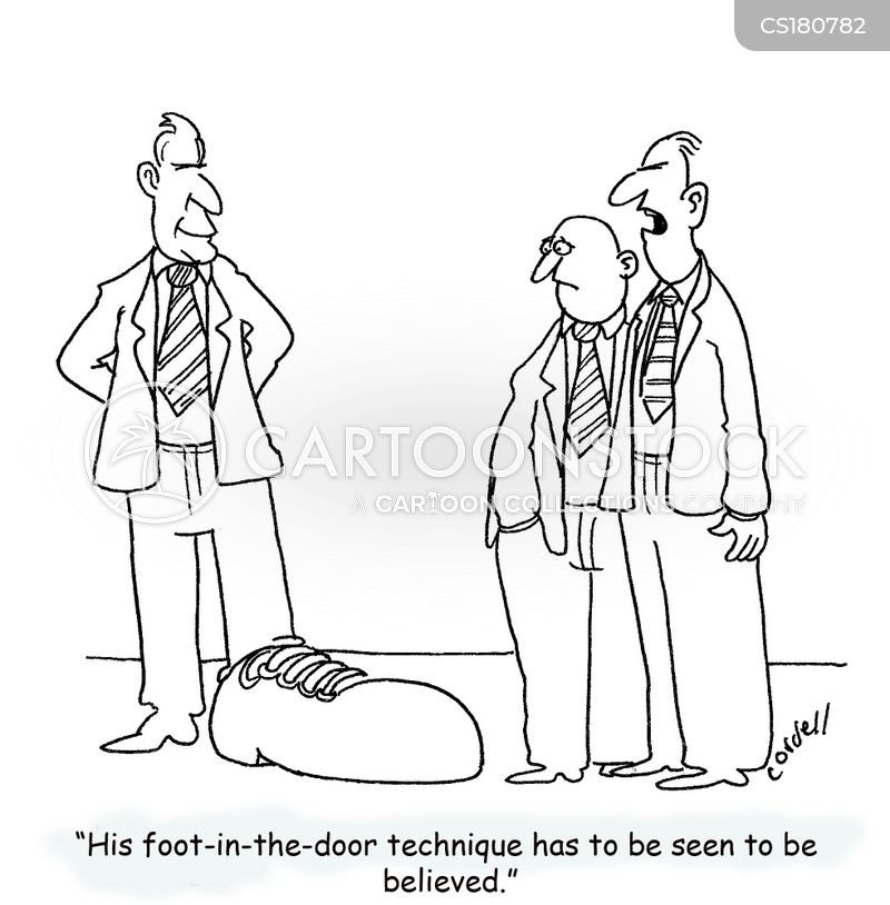 Foot-in-the-door Technique Cartoons and Comics - funny pictures from