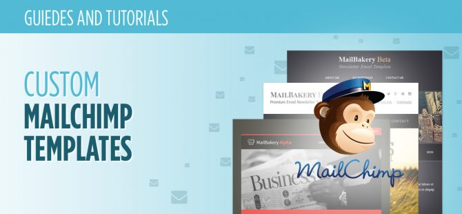 Custom MailChimp Templates What They Are and How They Work