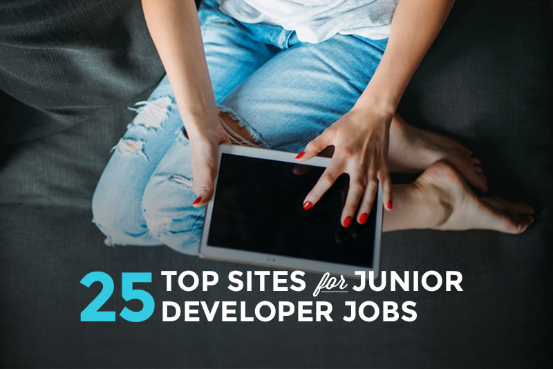 Use These 25 Job Sites to Find Your First Developer Job