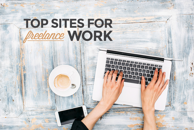 Find the Freelance Jobs You Want Using These 25 Top Sites