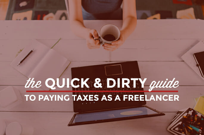 Quick and Dirty Guide to Freelance Taxes