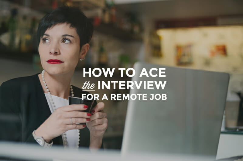 18 Remote Job Interview Questions You NEED to Answer