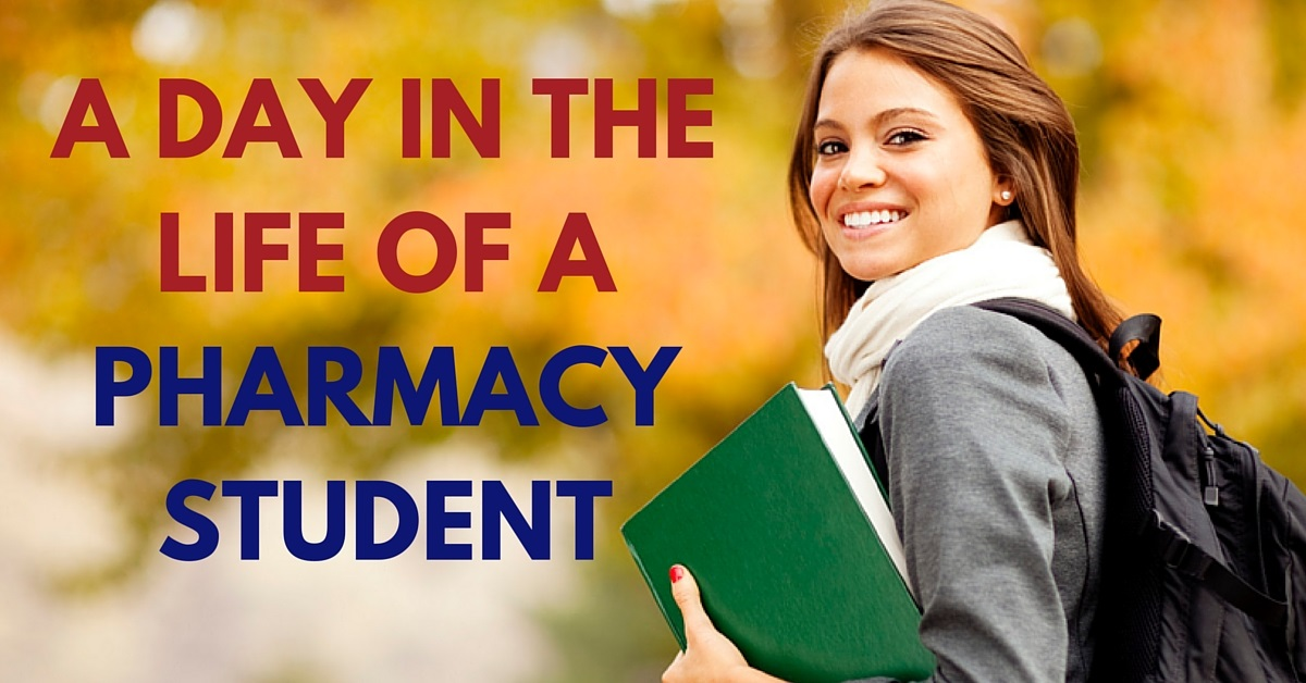 A Day in the Life of a Pharmacy Student - student