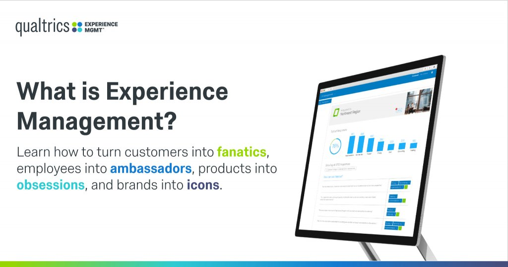 What is Experience Management (XM)? Qualtrics