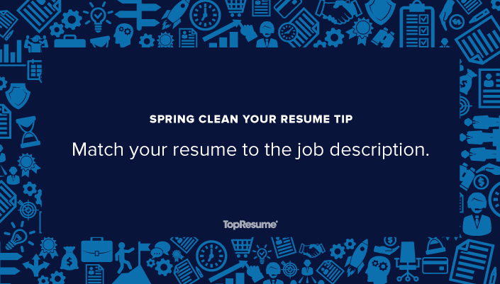 Spring Clean Your Resume Match Your Resume to the Job Description