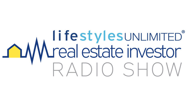 Lifestyles Unlimited Real Estate Investor Radio Show ...
