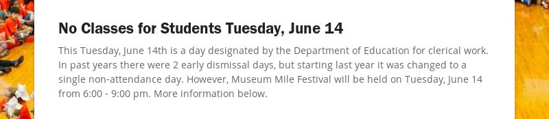 No Classes for Students Tuesday, June 14 This Tuesday, June 14th is a day designated by the...