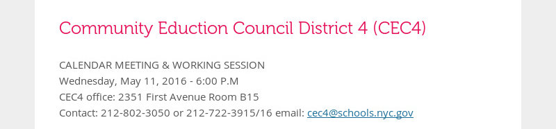 Community Eduction Council District 4 (CEC4) CALENDAR MEETING & WORKING SESSION Wednesday, May 11,...