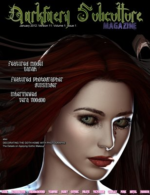 Darkfaery Subculture Magazine: January 2012: Version 11: Volume 1: Issue 1