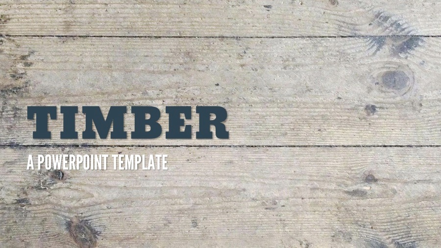 Timber Powerpoint Presentation Templates by 83MUNKIS GraphicRiver
