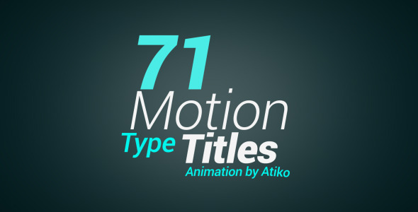 Motion Type Title Animations by ATIKO VideoHive - animation title