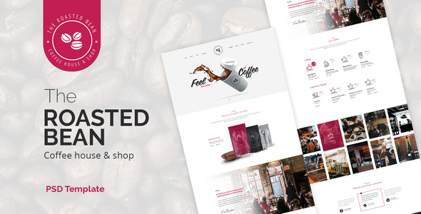 Roasted Bean - Creative  Coffee Shop PSD Template by themeton