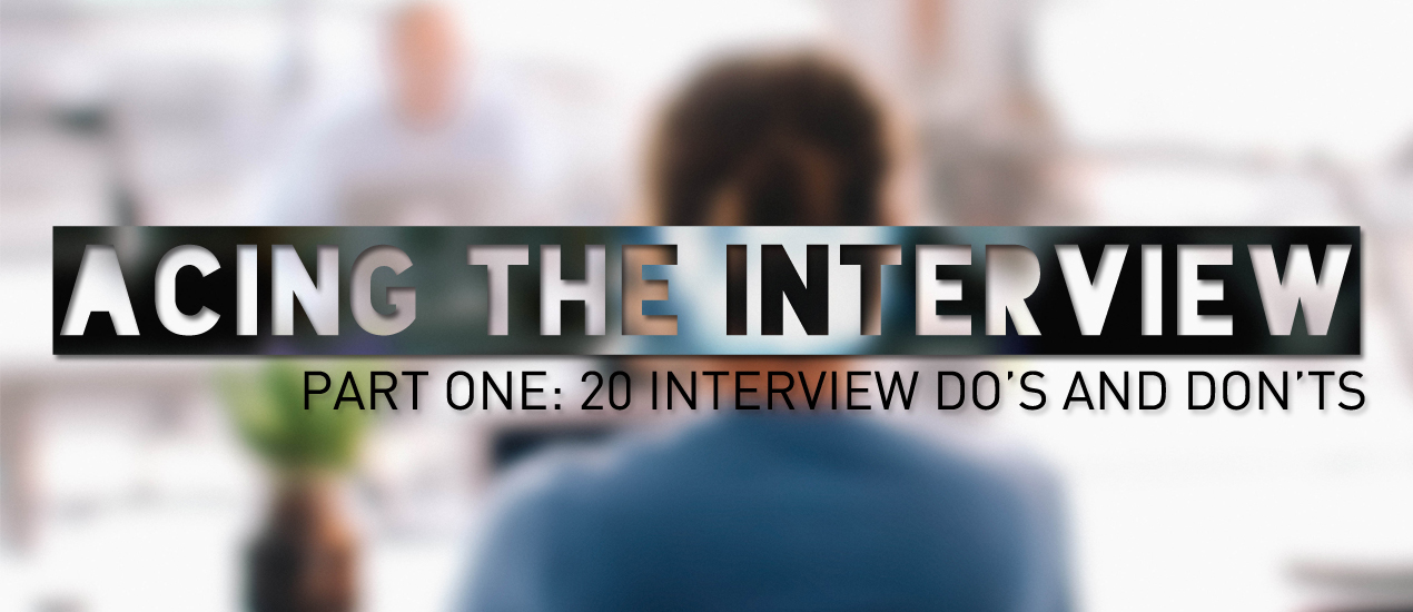creative job interview tips - interview dos and donts