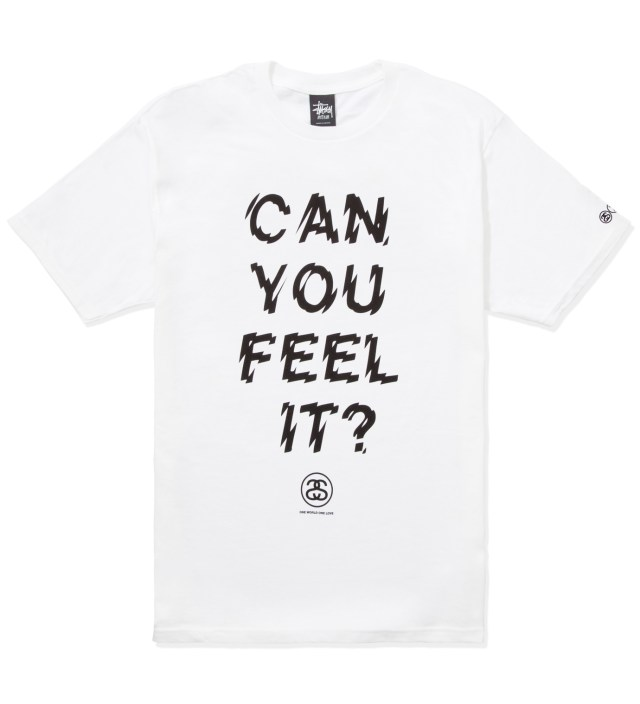 White Can You Feel It? T-Shirt