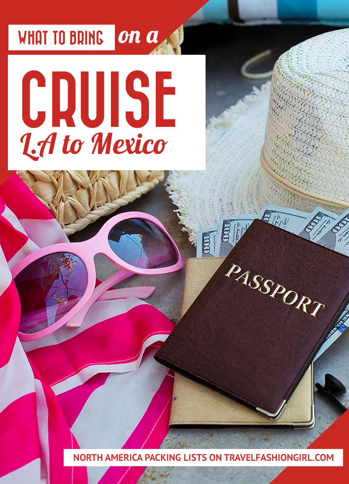 3 Day Cruise Packing List Los Angeles to Mexico - 7 day cruise packing list