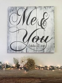 Me And You Pallet Sign Rustic Chic Wedding Shabby Chic ...