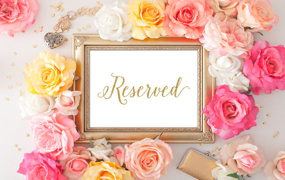 75 OFF SALE Reserved Signs For Wedding - 5x7 Gold Wedding Decor