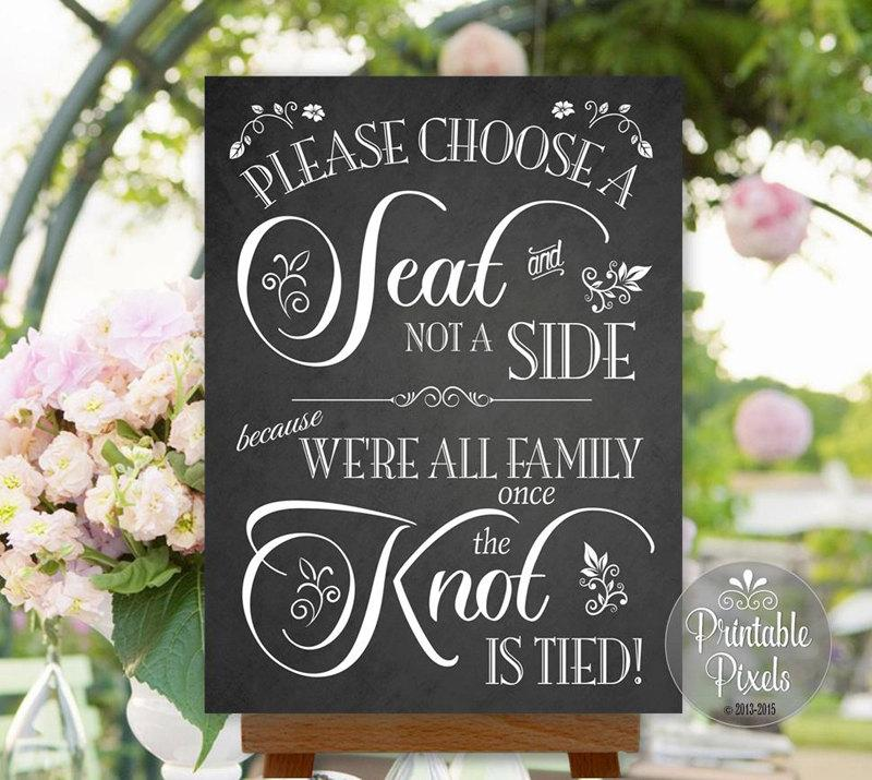 Choose A Seat Not A Side Wedding Sign Chalkboard Printable No