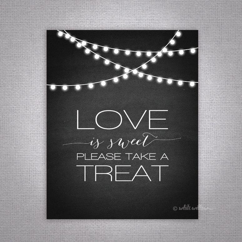 Love Is Sweet, Please Take A Treat - Printable Wedding Sign, Instant