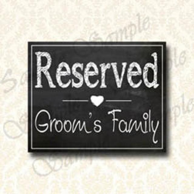 Wedding Reserved Sign, Grooms Family Sign, Chalkboard Signs