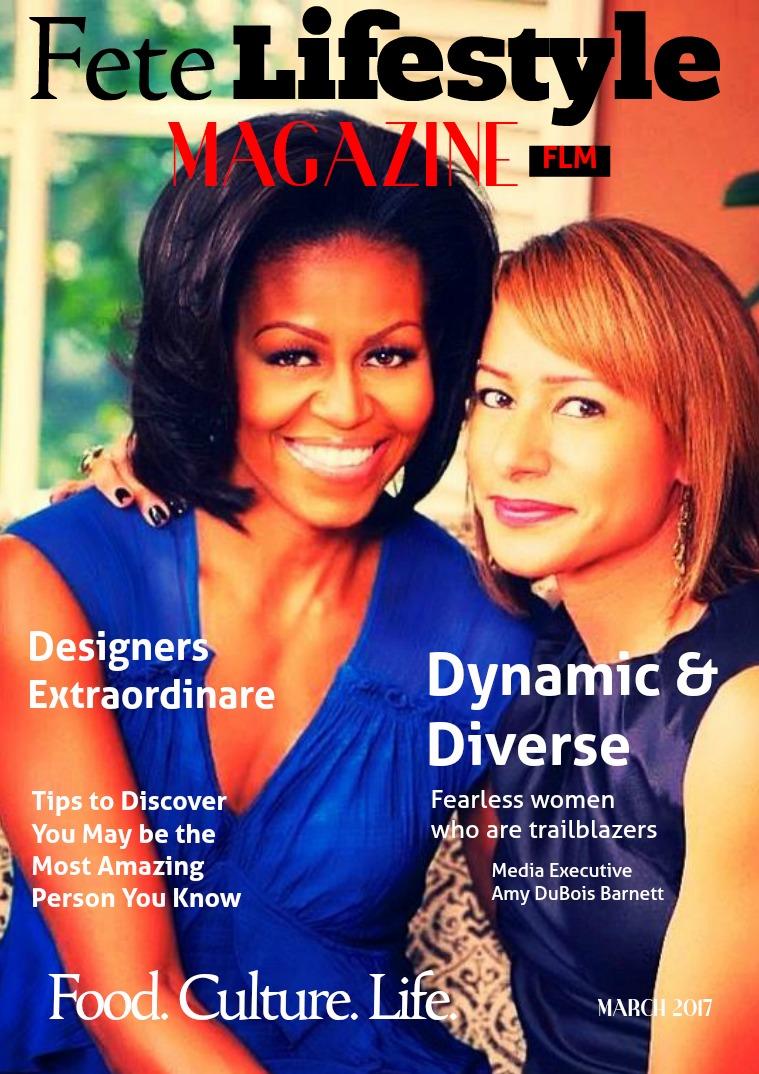 Fete Lifestyle Magazine March 2017 Dynamic People, Places ...