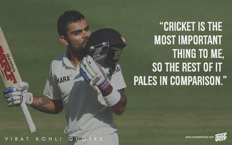 25 Quotes By Virat Kohli That Explain How He Sees Cricket