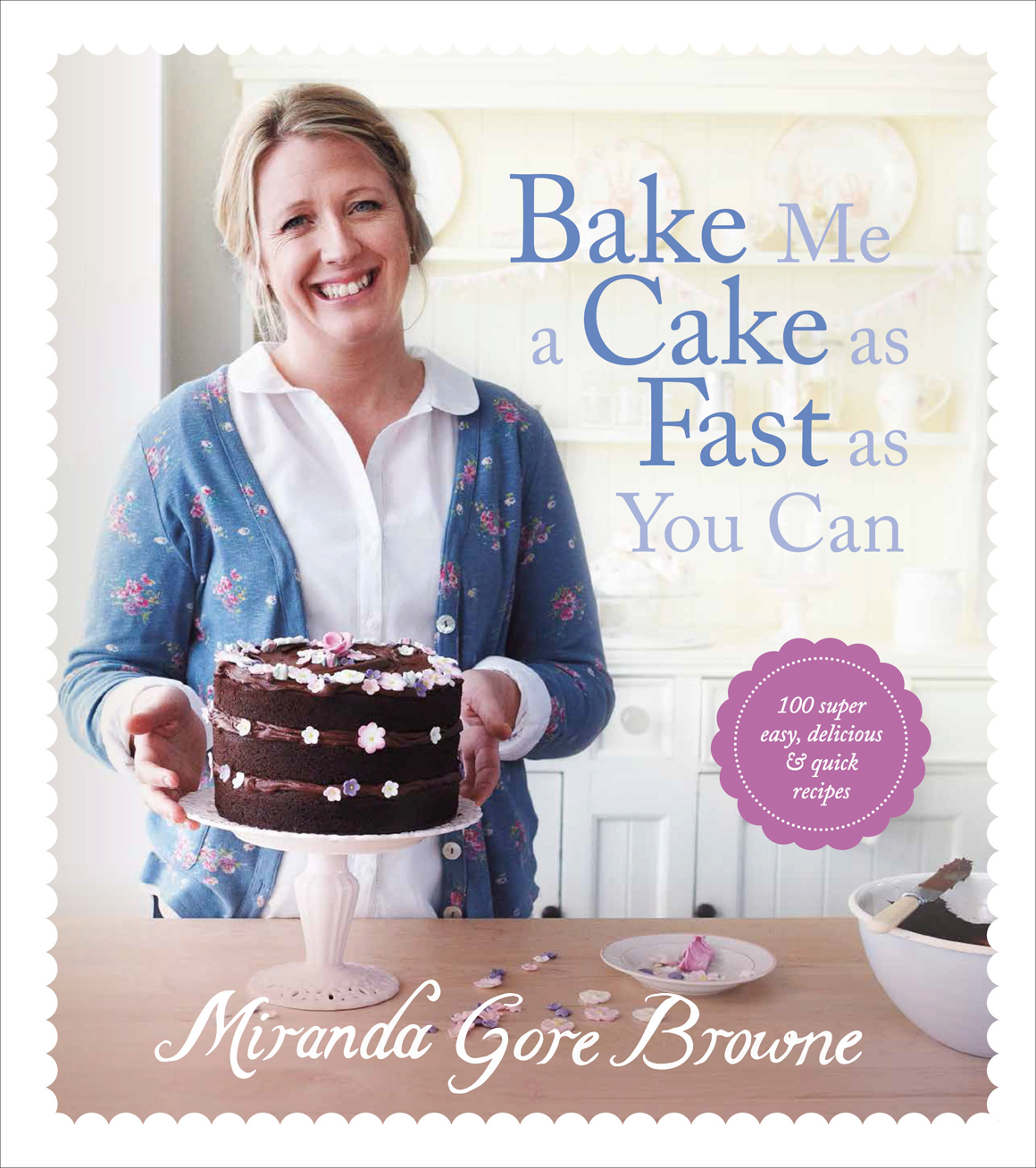 Bake Me A Cake As Fast As You Can Miranda