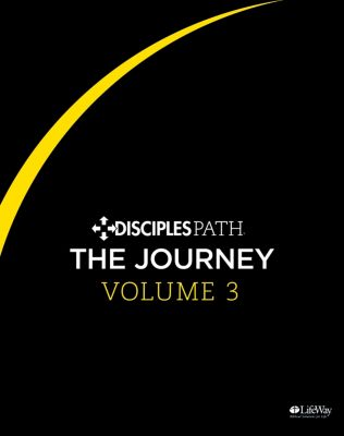 Study Guide 3 Disciples Path The Journey Personal Study Guide Volume 3