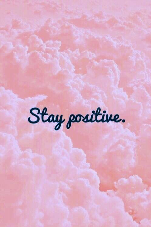 Positive Vibes Quotes Wallpaper Stay Positive Image 1597299 By Voron777 On Favim Com