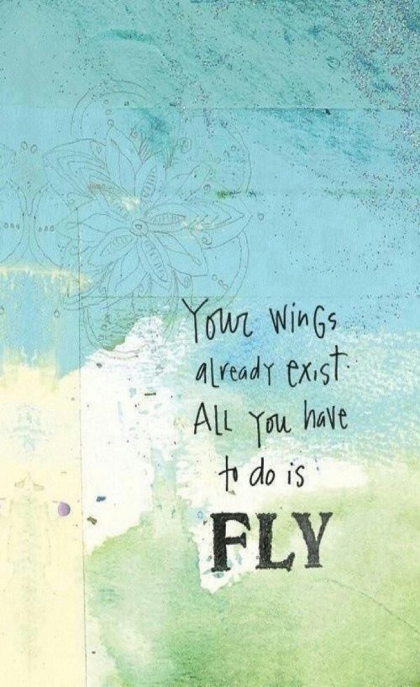 Meaningful Love Quotes Wallpapers Your Wings Already Exist All You Need To Image 3257179