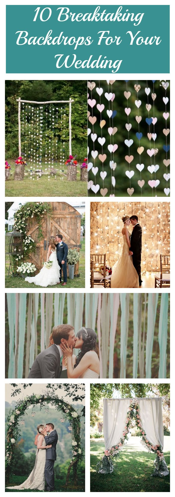 10 Breathtaking Backdrops For Your Wedding Rustic Wedding Chic