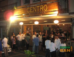 Launch night at El Centro was a big affair, because everybody in Kota Kinabalu loves a new place. And a party.