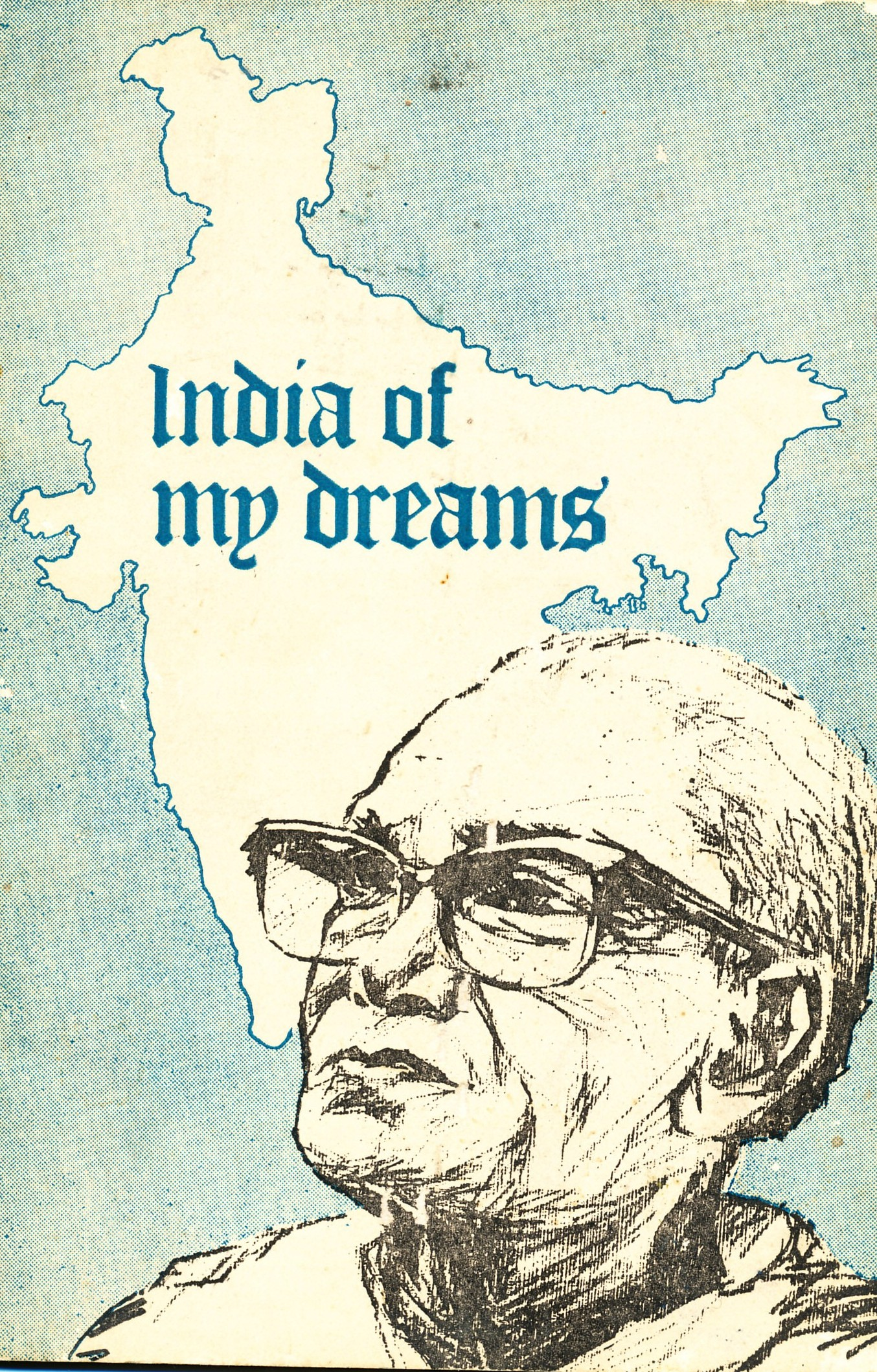 "essays on india of my dreams The india of my dreams ""imagine no possessions i wonder if you can no need for greed or hunger a brotherhood of man."