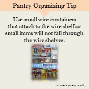 Use small wire containers that attach to the wire shelf so small items will not fall through the wire shelves.