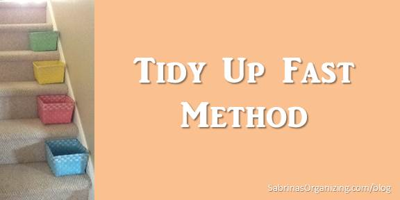 The Tidy Up Fast Method