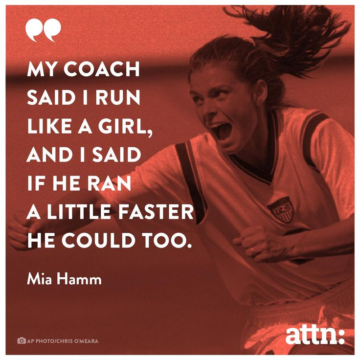 mia hamm run like a girl