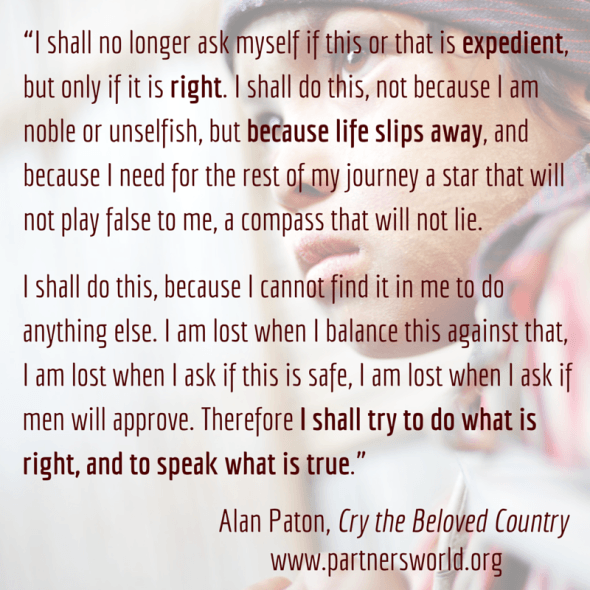 "Alan Paton, Cry the Beloved Country ""I shall try to do what is right"" 