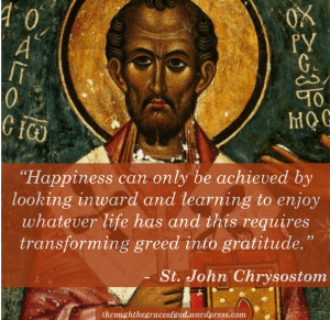 John Chrysostom on happiness and gratitude | Sacraparental.com | How we created our list of family values